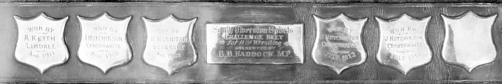 The Challenge Belt for Cumberland and Westmorland Wrestling, won three times by James Hutchinson
